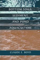 Bottom Soils, Sediment, and Pond Aquaculture
