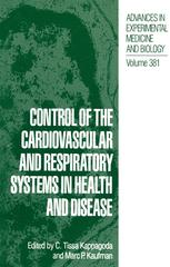Control of the Cardiovascular and Respiratory Systems in Health and Disease