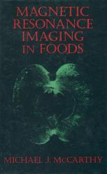 Magnetic Resonance Imaging In Foods