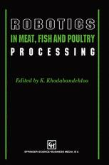 Robotics in Meat, Fish and Poultry Processing