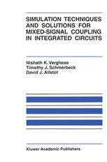 Simulation Techniques and Solutions for Mixed-Signal Coupling in Integrated Circuits