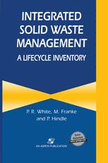 Integrated Solid Waste Management: A Lifecycle Inventory