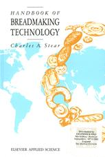 Handbook of Breadmaking Technology