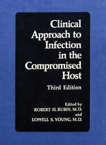 Clinical Approach to Infection in the Compromised Host