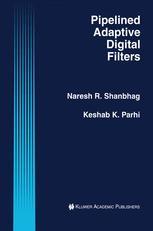 Pipelined Adaptive Digital Filters