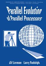 Parallel Evolution of Parallel Processors