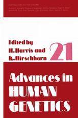 Advances in Human Genetics 21