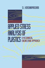 Applied Stress Analysis of Plastics