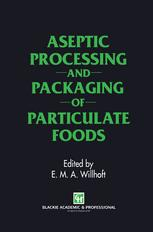 Aseptic Processing and Packaging of Particulate Foods