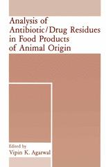 Analysis of Antibiotic/Drug Residues in Food Products of Animal Origin
