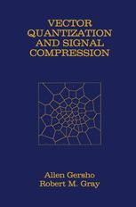 Vector Quantization and Signal Compression