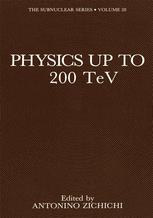 Physics Up to 200 TeV