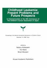 Childhood Leukemia: Present Problems and Future Prospects