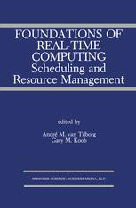 Foundations of Real-Time Computing: Scheduling and Resource Management