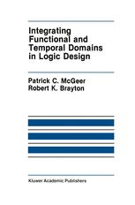 Integrating Functional and Temporal Domains in Logic Design