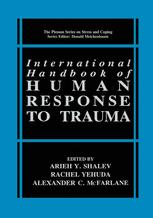 International Handbook of Human Response to Trauma