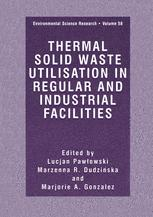 Thermal Solid Waste Utilisation in Regular and Industrial Facilities