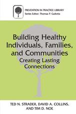 Building Healthy Individuals, Families, and Communities