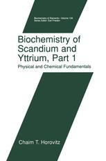 Biochemistry of Scandium and Yttrium, Part 1: Physical and Chemical Fundamentals