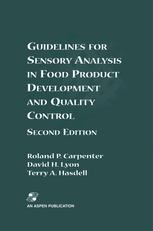 Guidelines for Sensory Analysis in Food Product Development and Quality Control