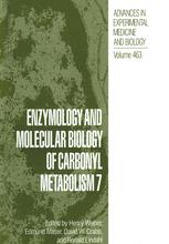 Enzymology and Molecular Biology of Carbonyl Metabolism 7