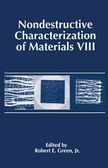 Nondestructive Characterization of Materials VIII