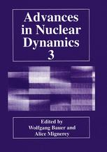 Advances in Nuclear Dynamics 3