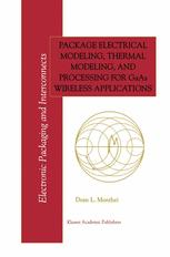 Package Electrical Modeling, Thermal Modeling, and Processing for GaAs Wireless Applications