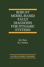 Robust Model-Based Fault Diagnosis for Dynamic Systems