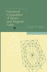 Numerical Computation of Electric and Magnetic Fields