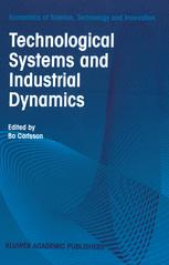 Technological Systems and Industrial Dynamics