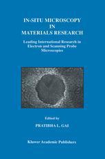 In-Situ Microscopy in Materials Research