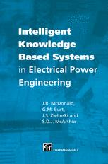 Intelligent knowledge based systems in electrical power engineering
