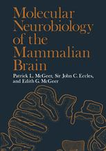 Molecular Neurobiology of the Mammalian Brain