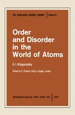 Order and Disorder in the World of Atoms