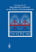 Proceedings of the 17th International Conference on the Physics of Semiconductors