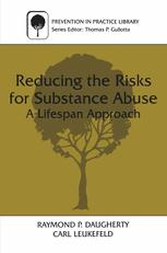 Reducing the Risks for Substance Abuse