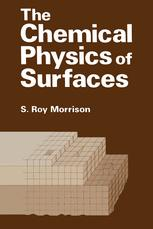 The Chemical Physics of Surfaces