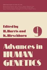 Advances in Human Genetics 9