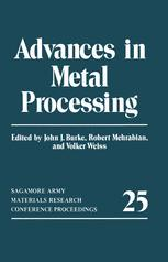 Advances in Metal Processing