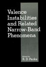 Valence Instabilities and Related Narrow-Band Phenomena