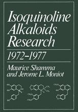 Isoquinoline Alkaloids Research 1972–1977