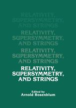Relativity, Supersymmetry, and Strings