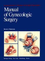 Manual of Gynecologic Surgery