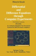 Differential and Difference Equations through Computer Experiments