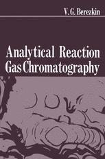 Analytical Reaction Gas Chromatography