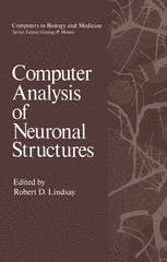 Computer Analysis of Neuronal Structures