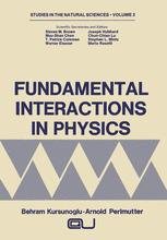 Fundamental Interactions in Physics