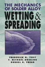 The Mechanics of Solder Alloy Wetting and Spreading