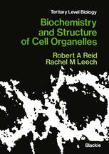 Biochemistry and Structure of Cell Organelles